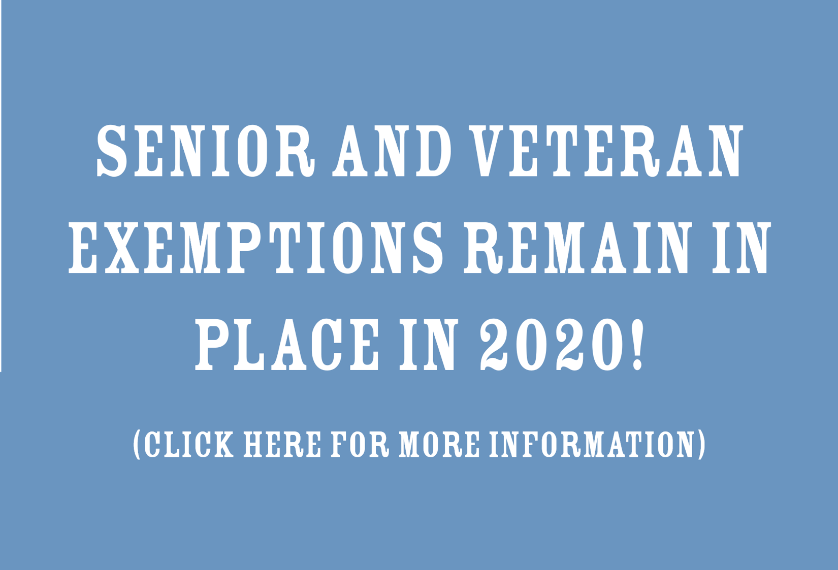 Senior and Veteran Tax Exemptions Remain in Place for 2020