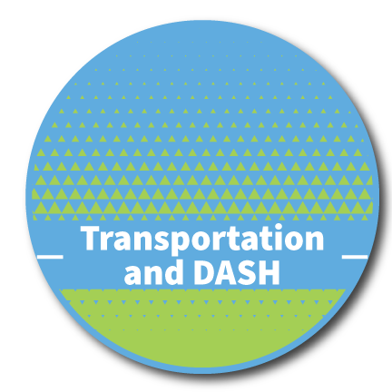 Transportation and DASH