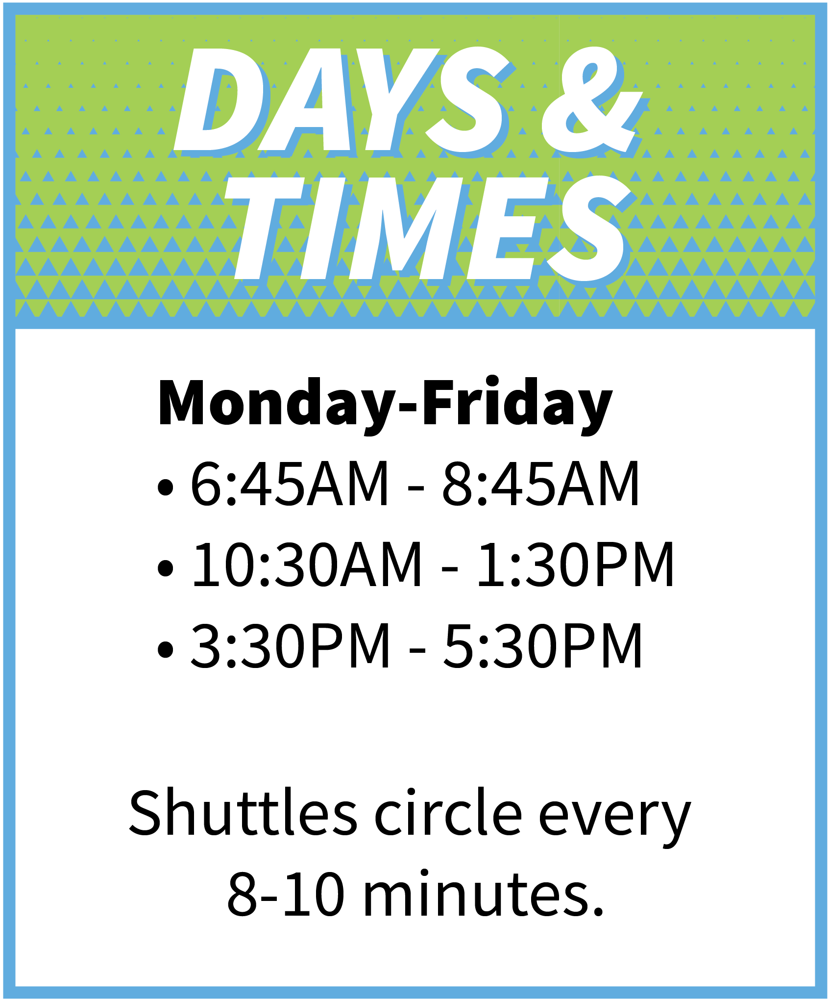 Days and times for shuttle routes