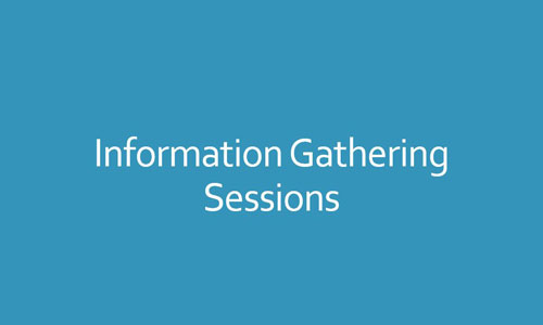Information gathering sessions