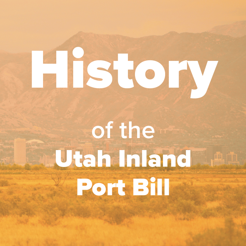 History of the Inland Port Bill