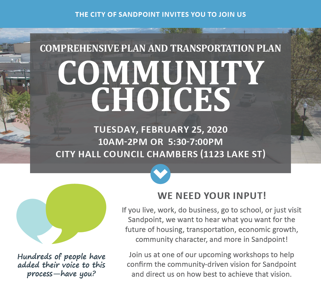COMPREHENSIVE PLAN AND TRANSPORTATION PLAN COMMUNITY CHOICES TUESDAY, FEBRUARY 25, 2020 10AM-2PM OR 5:30-7:00PM CITY HALL COUNCIL CHAMBERS (1123 LAKE ST)